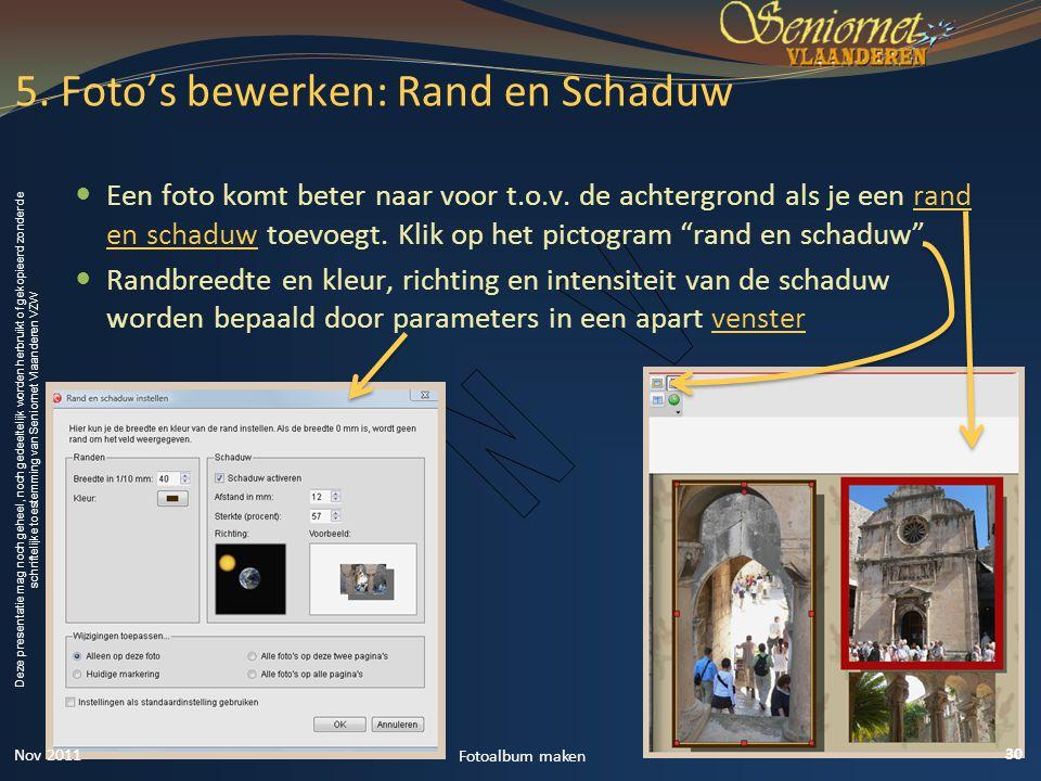 Deze presentatie mag noch geheel, noch gedeeltelijk worden herbruikt of gekopieerd zonder de schriftelijke toestemming van Seniornet Vlaanderen VZW  Een foto komt beter naar voor t.o.v.