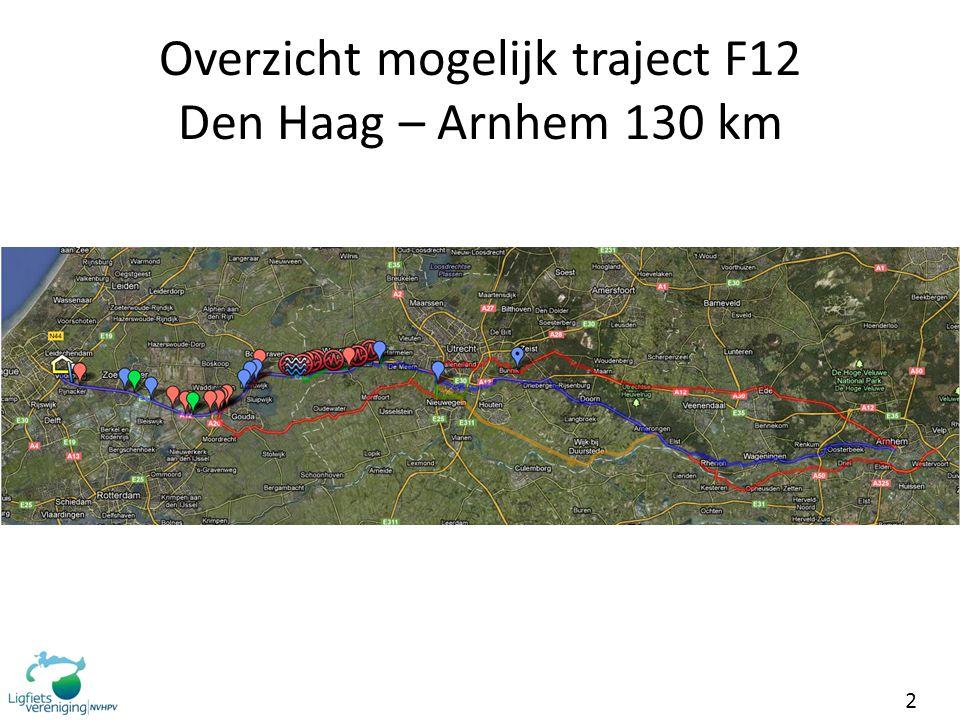 2 Overzicht mogelijk traject F12 Den Haag – Arnhem 130 km