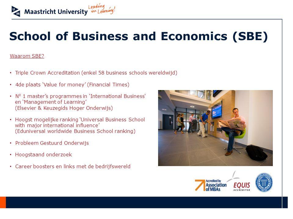 School of Business and Economics (SBE) Waarom SBE.