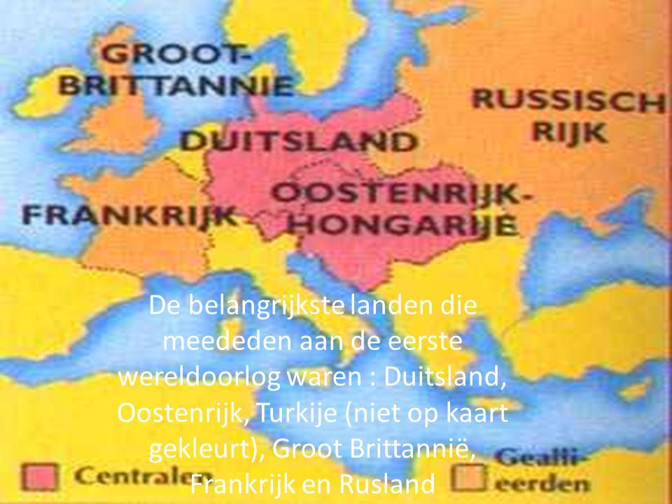 De landen De belangrijkste landen die meededen aan de eerste wereldoorlog waren : Duitsland, Oostenrijk, Turkije (niet op kaart gekleurt), Groot Britt