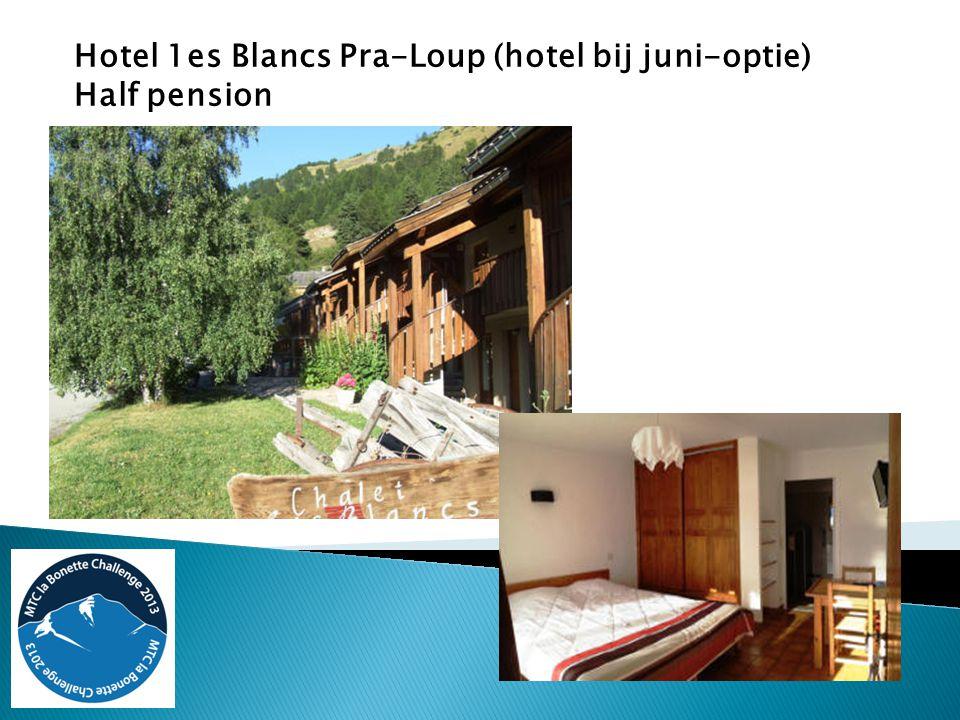Hotel 1es Blancs Pra-Loup (hotel bij juni-optie) Half pension