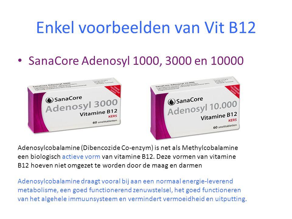 Enkel voorbeelden van Vit B12 • SanaCore Adenosyl 1000, 3000 en 10000 Adenosylcobalamine (Dibencozide Co-enzym) is net als Methylcobalamine een biolog