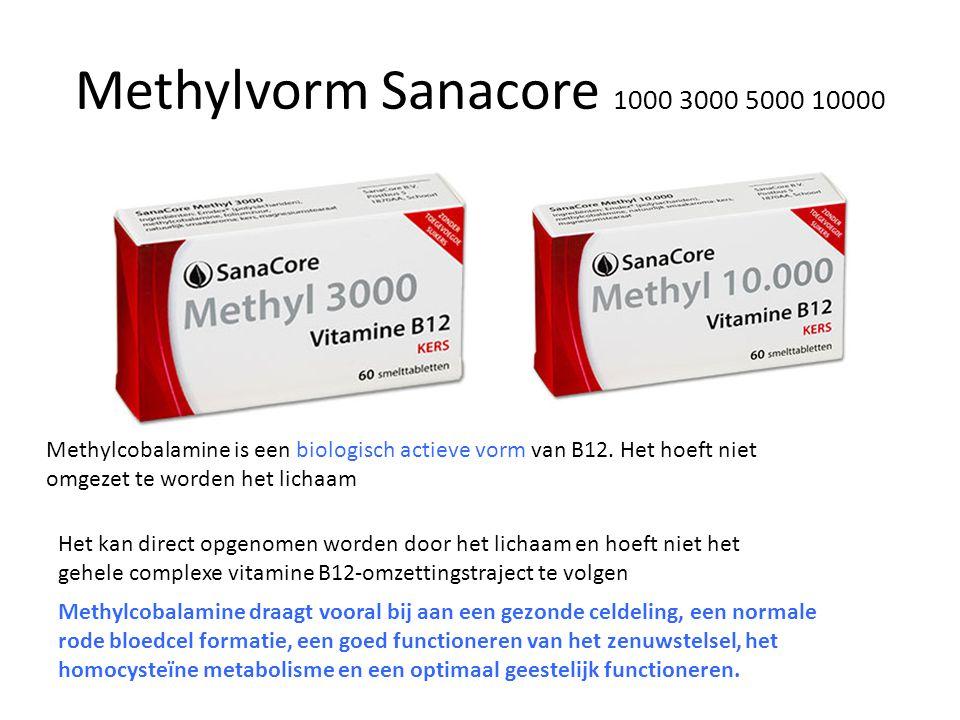 Methylvorm Sanacore 1000 3000 5000 10000 Methylcobalamine is een biologisch actieve vorm van B12. Het hoeft niet omgezet te worden het lichaam Het kan