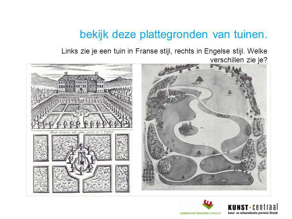 bekijk deze plattegronden van tuinen. Links zie je een tuin in Franse stijl, rechts in Engelse stijl. Welke verschillen zie je?