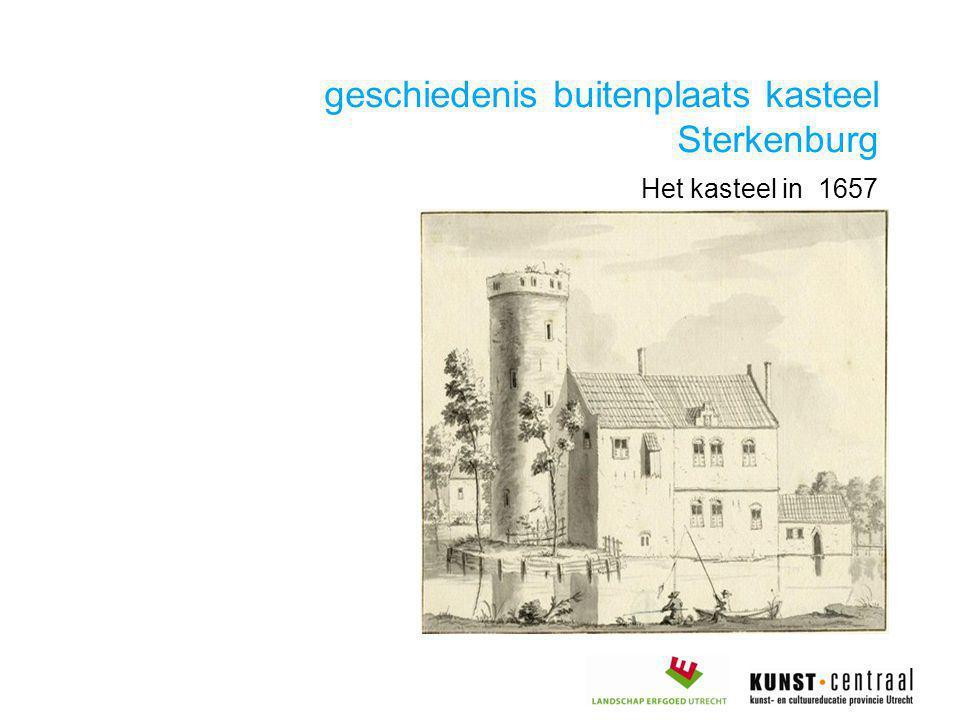 geschiedenis buitenplaats kasteel Sterkenburg Het kasteel in 1657
