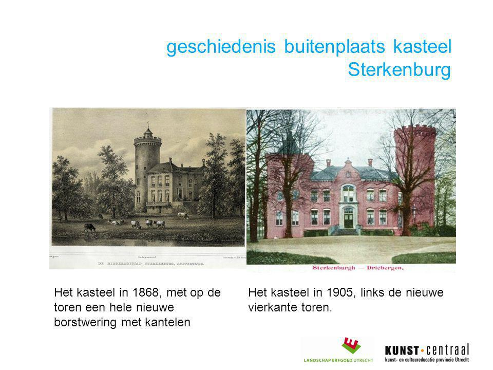 geschiedenis buitenplaats kasteel Sterkenburg Het kasteel in 1868, met op de toren een hele nieuwe borstwering met kantelen Het kasteel in 1905, links de nieuwe vierkante toren.