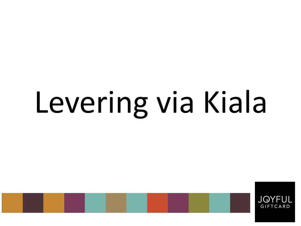 Levering via Kiala
