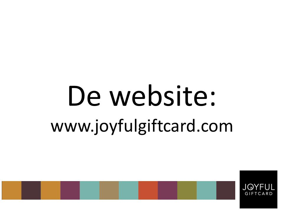 De website: www.joyfulgiftcard.com