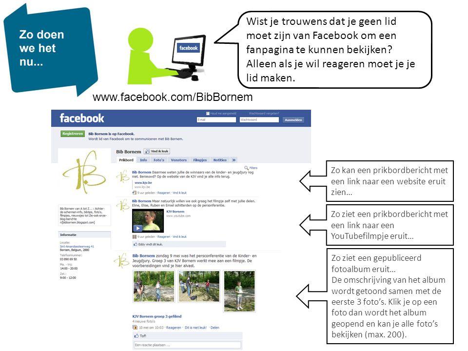 Wist je trouwens dat je geen lid moet zijn van Facebook om een fanpagina te kunnen bekijken? Alleen als je wil reageren moet je je lid maken. www.face