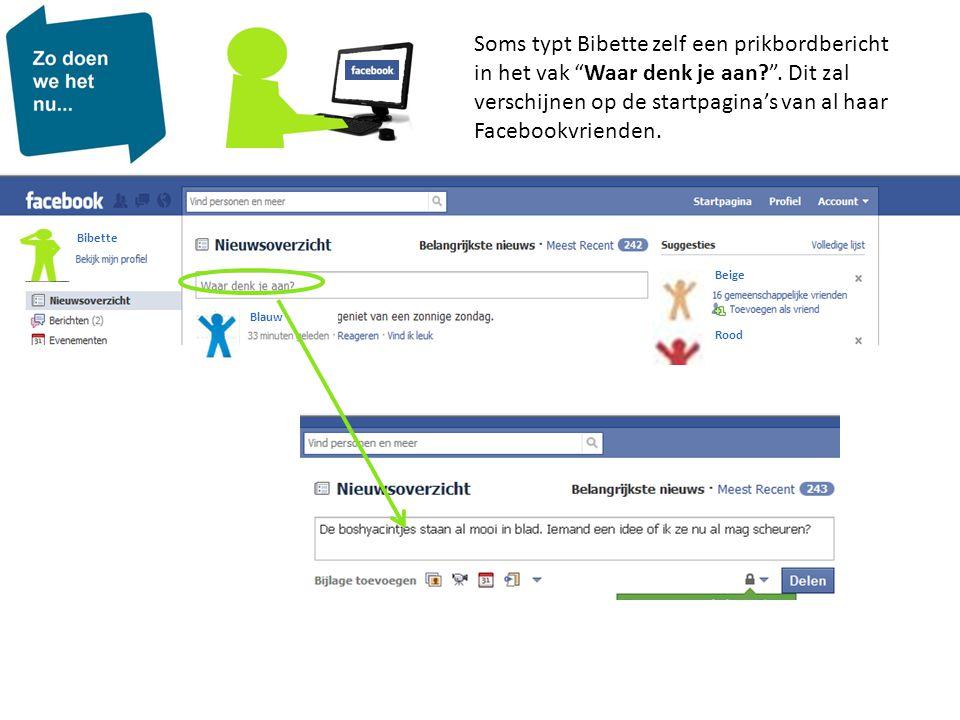"""Bibette Beige Rood Blauw Soms typt Bibette zelf een prikbordbericht in het vak """"Waar denk je aan?"""". Dit zal verschijnen op de startpagina's van al haa"""