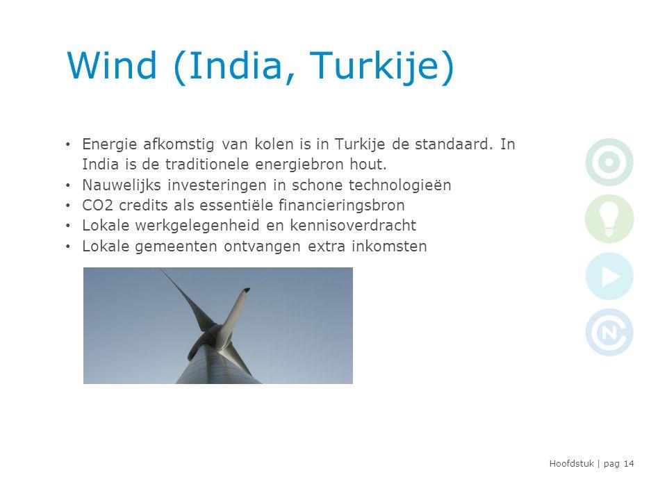 Hoofdstuk | pag Wind (India, Turkije) • Energie afkomstig van kolen is in Turkije de standaard.