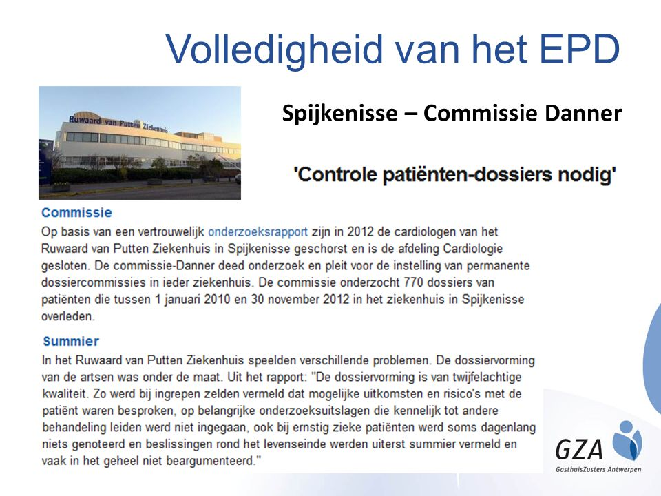 Volledigheid van het EPD Spijkenisse – Commissie Danner