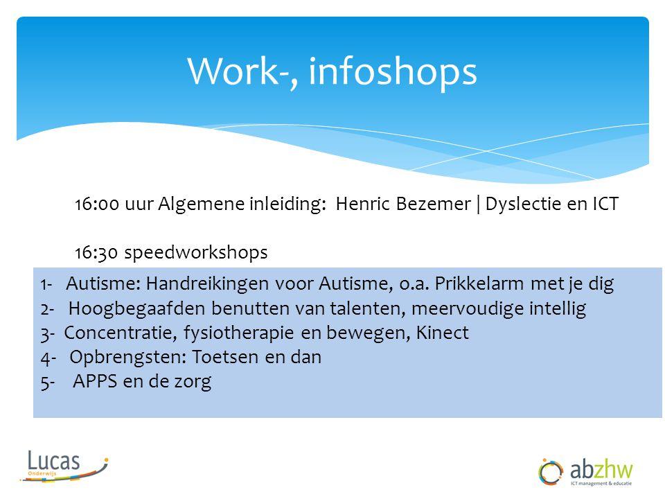 Work-, infoshops 1- Autisme: Handreikingen voor Autisme, o.a.