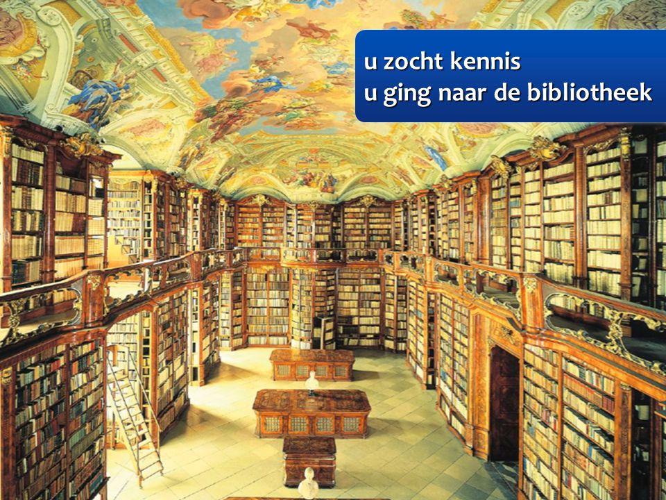 u zocht kennis u zocht kennis u ging naar de bibliotheek u ging naar de bibliotheek u zocht kennis u zocht kennis u ging naar de bibliotheek u ging naar de bibliotheek