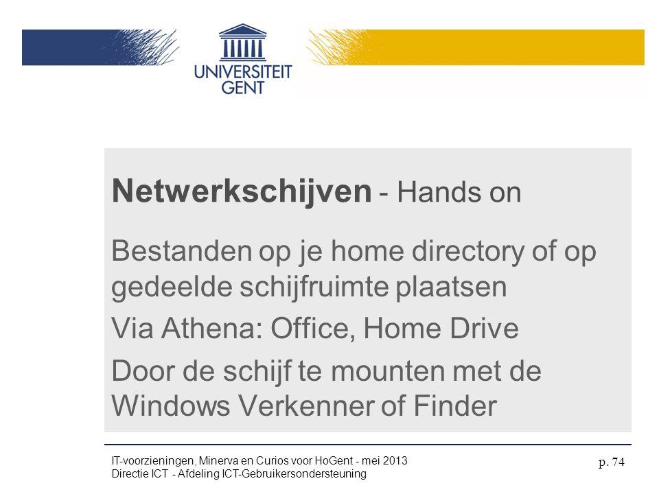 Bestanden op je home directory of op gedeelde schijfruimte plaatsen Via Athena: Office, Home Drive Door de schijf te mounten met de Windows Verkenner