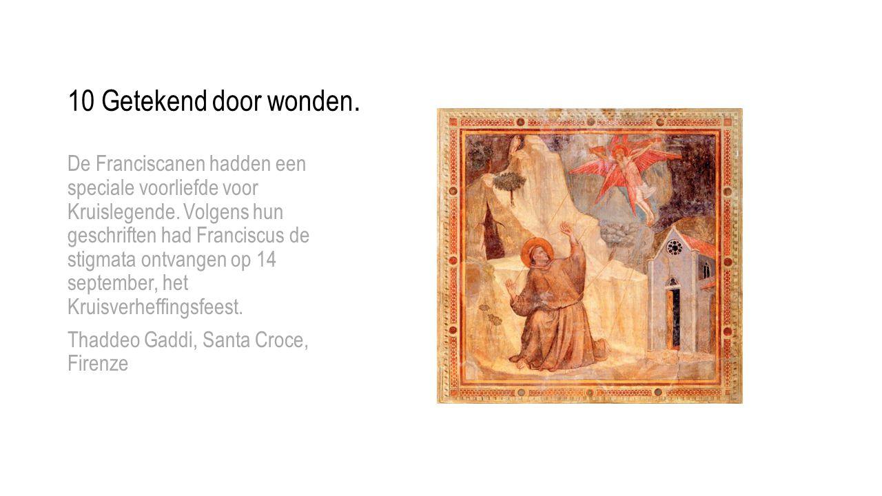 De Franciscanen hadden een speciale voorliefde voor Kruislegende. Volgens hun geschriften had Franciscus de stigmata ontvangen op 14 september, het Kr