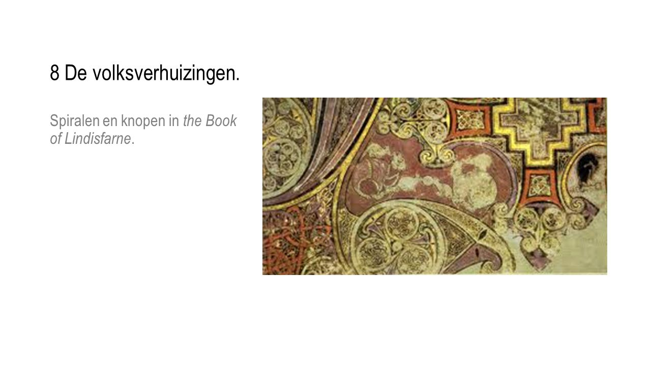 Spiralen en knopen in the Book of Lindisfarne.