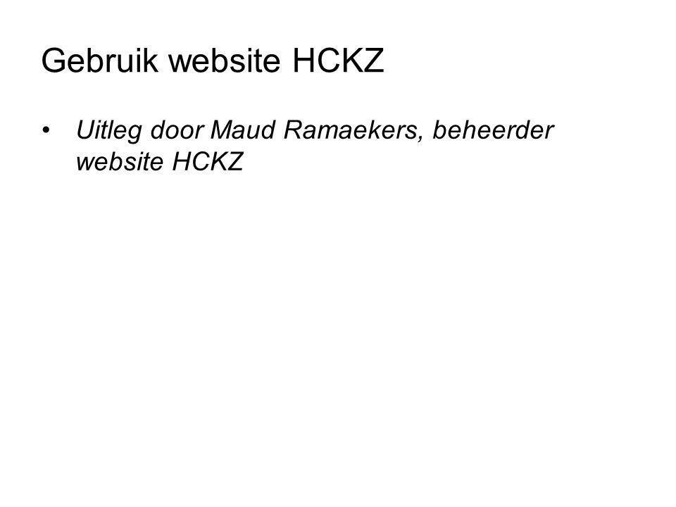•Uitleg door Maud Ramaekers, beheerder website HCKZ Gebruik website HCKZ