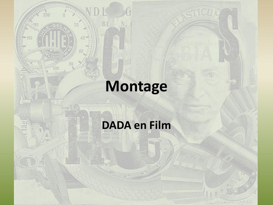 Montage DADA en Film