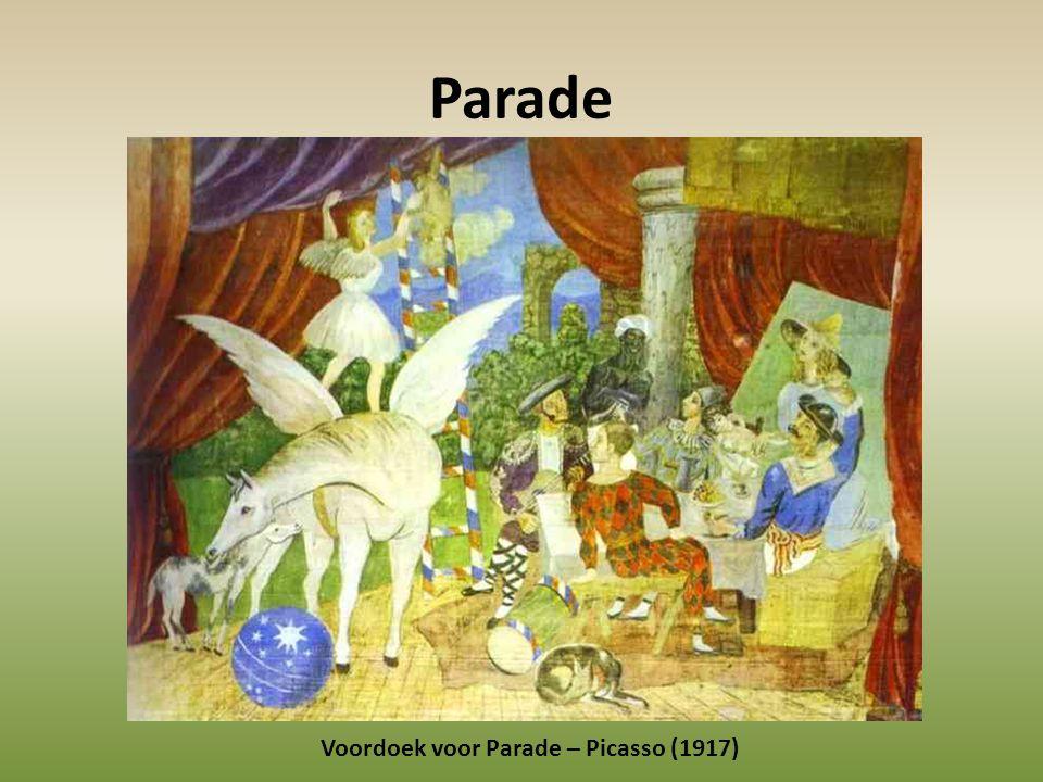 Parade Voordoek voor Parade – Picasso (1917)