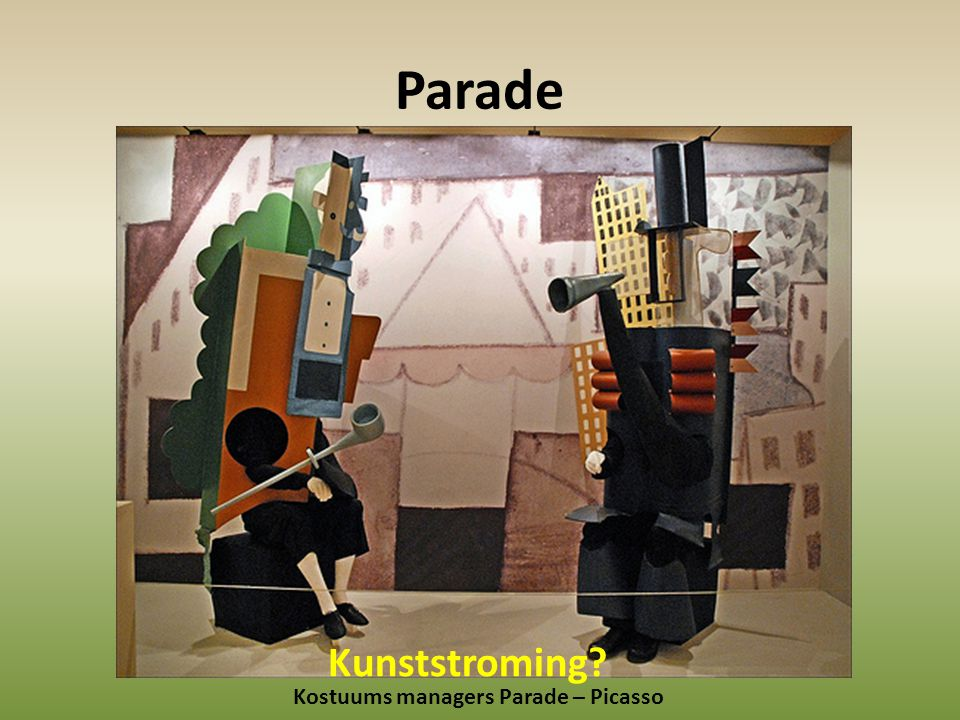 Parade Kostuums managers Parade – Picasso Kunststroming?