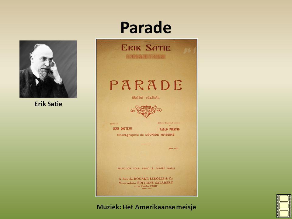 Parade Muziek: Het Amerikaanse meisje Erik Satie