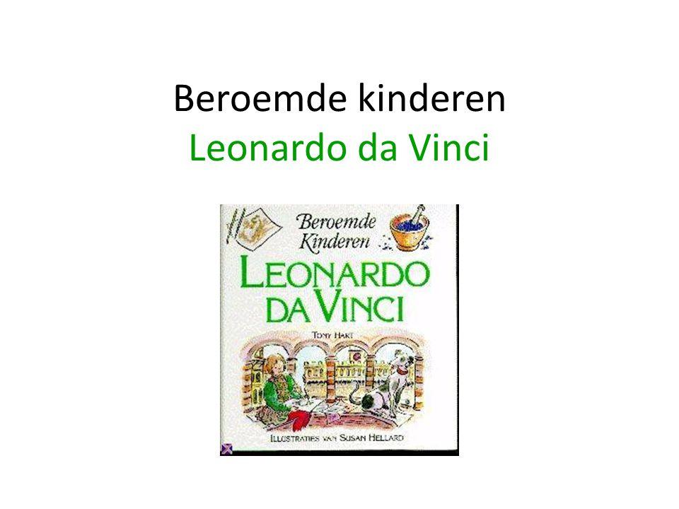 Beroemde kinderen Leonardo da Vinci