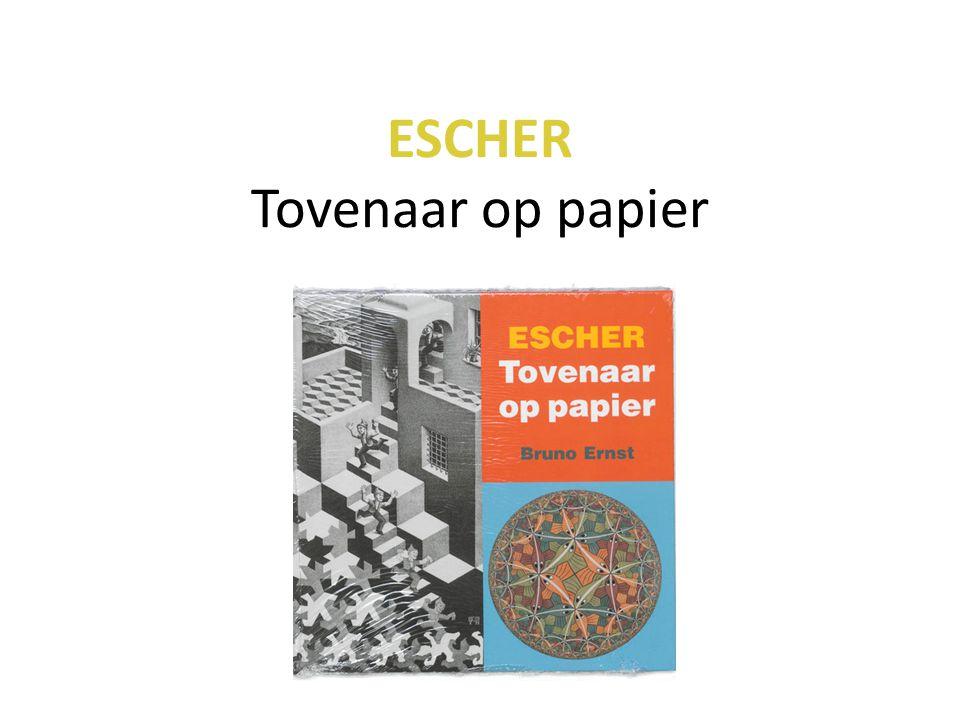 ESCHER Tovenaar op papier