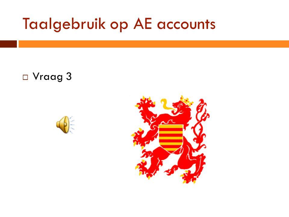 Taalgebruik op AE accounts  Vraag 3