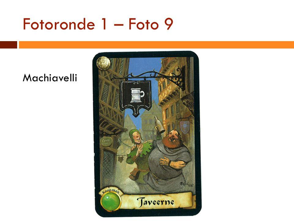 Fotoronde 1 – Foto 9 Machiavelli