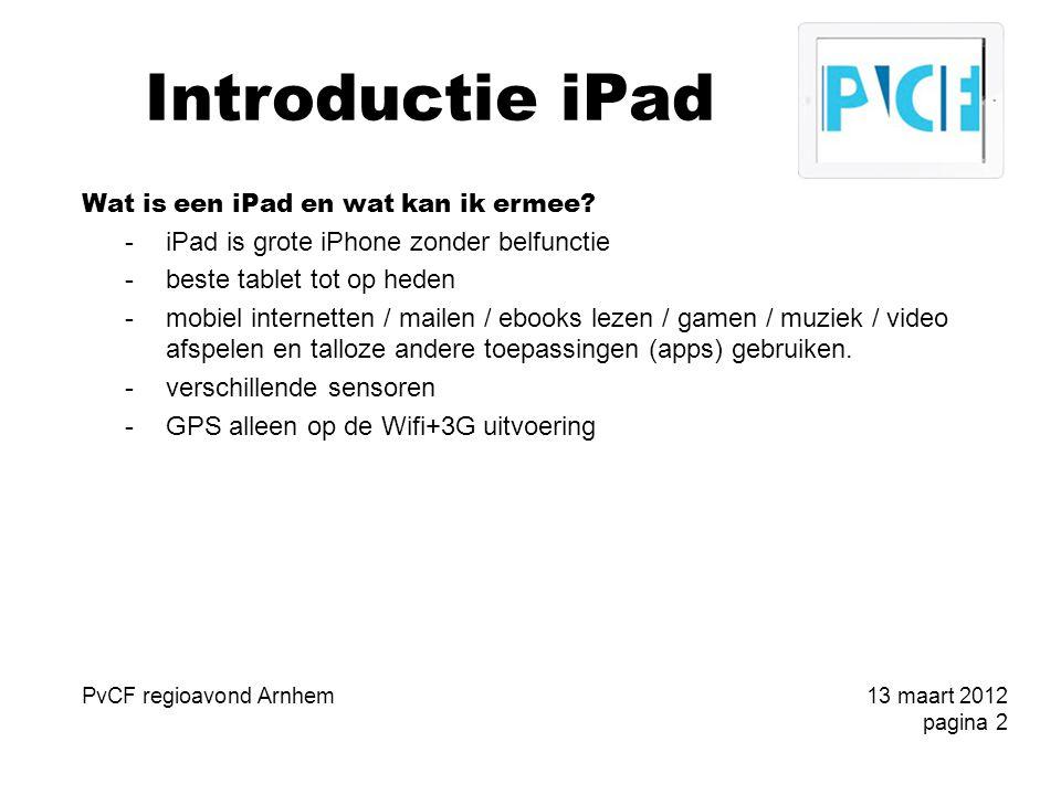 Introductie iPad iTunes PvCF regioavond Arnhem13 maart 2012 pagina 13