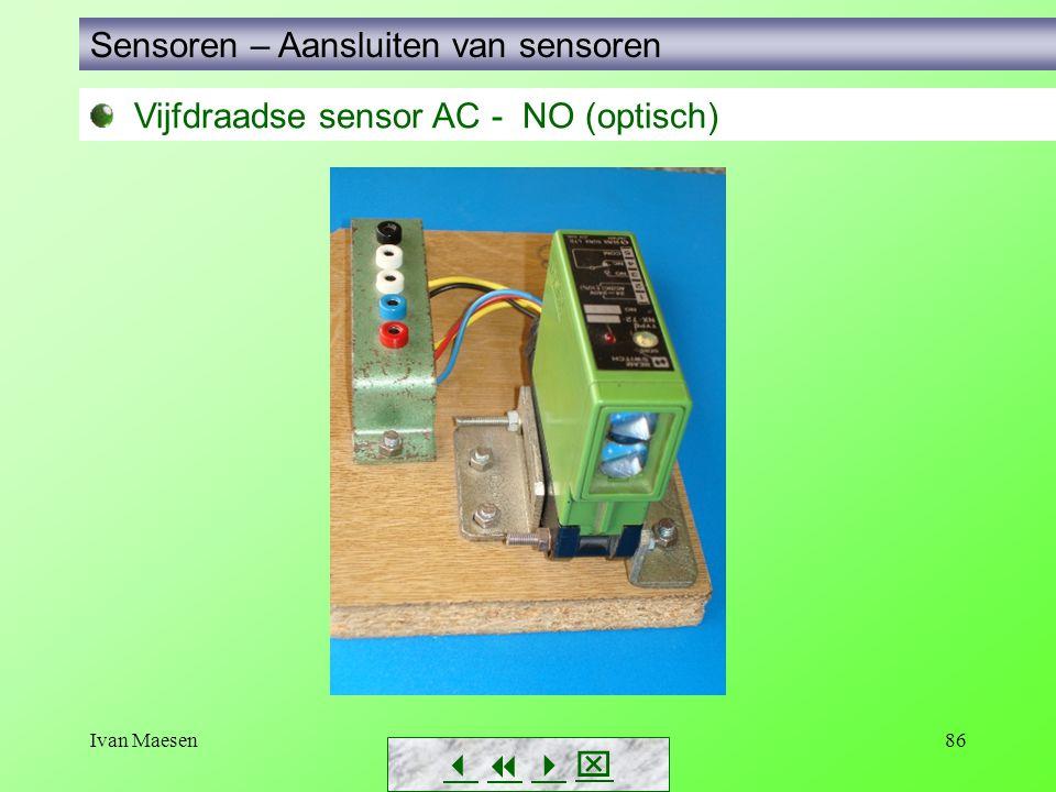 Ivan Maesen86 Vijfdraadse sensor AC - NO (optisch) Sensoren – Aansluiten van sensoren       