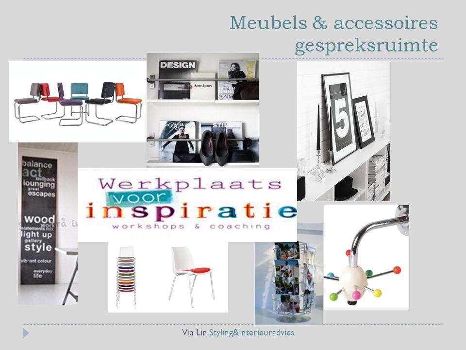 Meubels & accessoires gespreksruimte Via Lin Styling&Interieuradvies