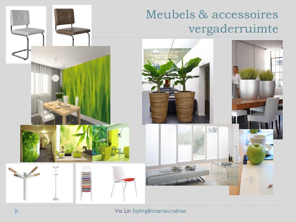 Meubels & accessoires vergaderruimte Via Lin Styling&Interieuradvies