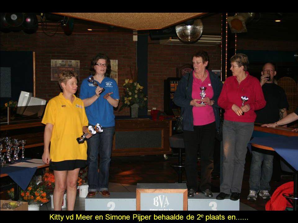 Kitty vd Meer en Simone Pijper behaalde de 2 e plaats en......