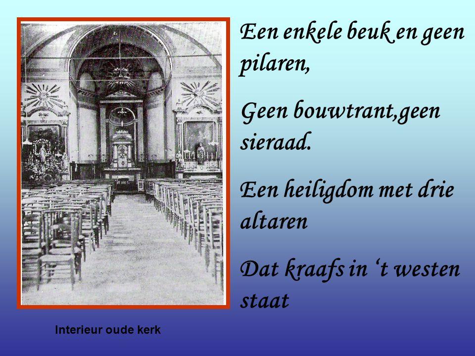 Interieur oude kerk Een enkele beuk en geen pilaren, Geen bouwtrant,geen sieraad.