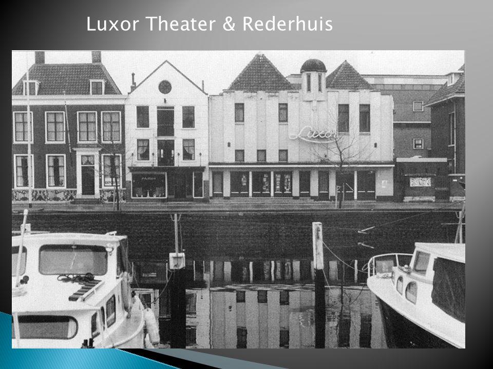 Luxor Theater & Rederhuis