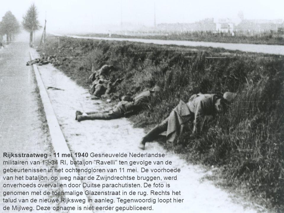 your name Rijksstraatweg - 11 mei 1940 Gesneuvelde Nederlandse militairen van 1-I-34 RI, bataljon Ravelli ten gevolge van de gebeurtenissen in het ochtendgloren van 11 mei.
