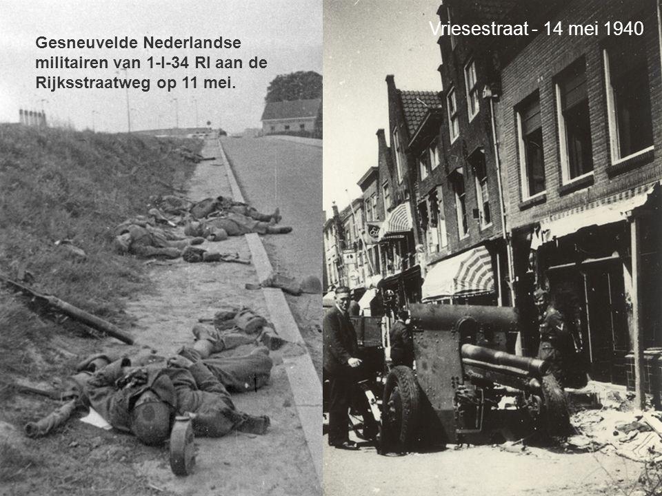 your name Vriesestraat - 14 mei 1940 Gesneuvelde Nederlandse militairen van 1-I-34 RI aan de Rijksstraatweg op 11 mei.