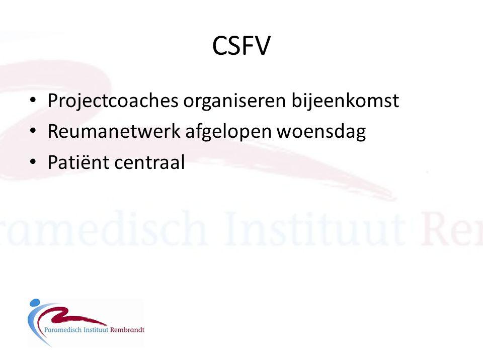 CSFV • Projectcoaches organiseren bijeenkomst • Reumanetwerk afgelopen woensdag • Patiënt centraal