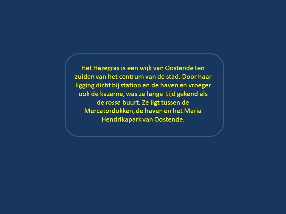 VOORWOORD Aangezien de foto's al een lang leven achter de rug hebben, mag je geen al te goede kwaliteit verwachten… Maar voor de liefhebbers van het vroegere Oostende zal dit zeker geen bezwaar zijn om te kunnen genieten van het Hazegras uit lang vervlogen dagen… Hazegras