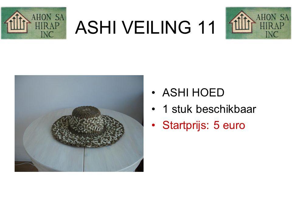 ASHI VEILING 11 •ASHI HOED •1 stuk beschikbaar •Startprijs: 5 euro