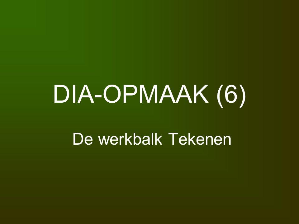 DIA-OPMAAK (6) De werkbalk Tekenen