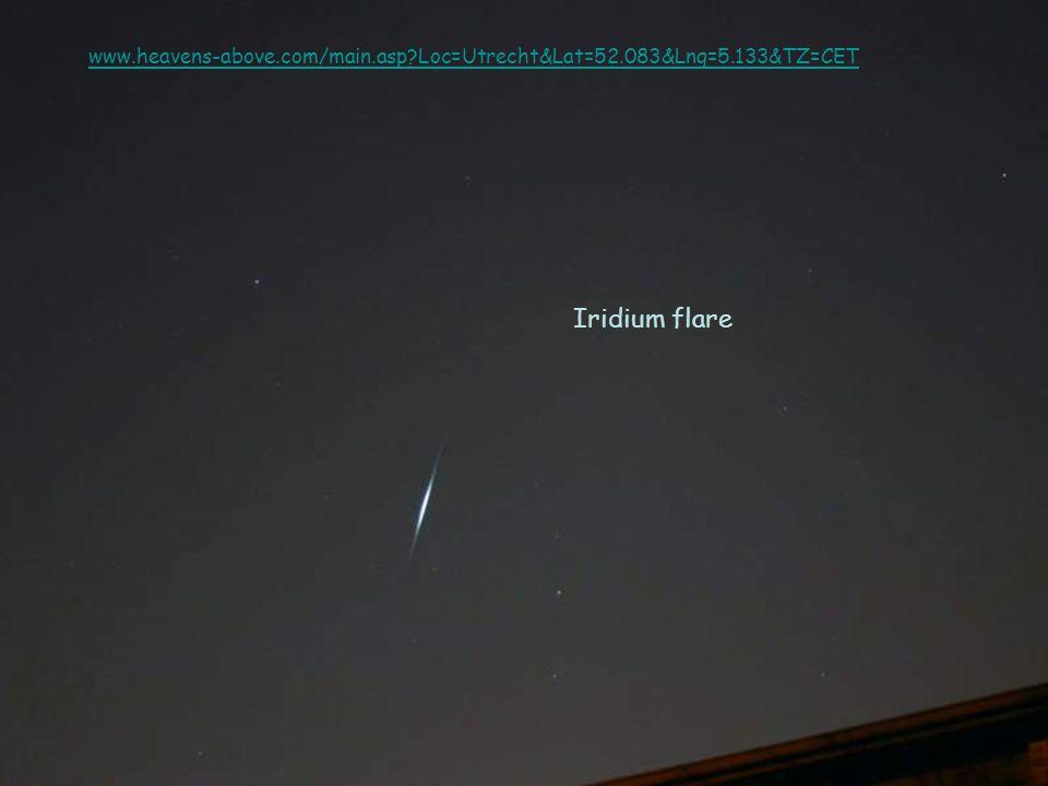 Iridium flare www.heavens-above.com/main.asp?Loc=Utrecht&Lat=52.083&Lng=5.133&TZ=CET