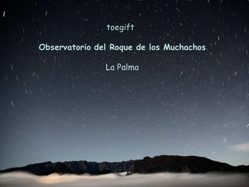 toegift Observatorio del Roque de los Muchachos La Palma