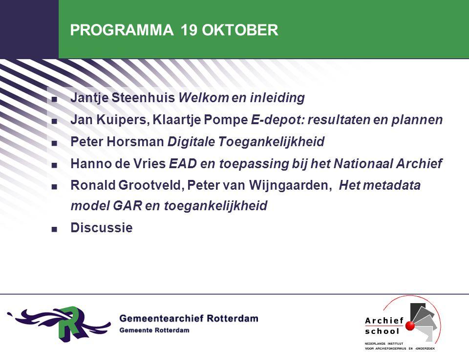 E-DEPOT en digitale toegankelijkheid resultaten en plannen Klaartje Pompe Jan Kuipers 19 oktober 2006