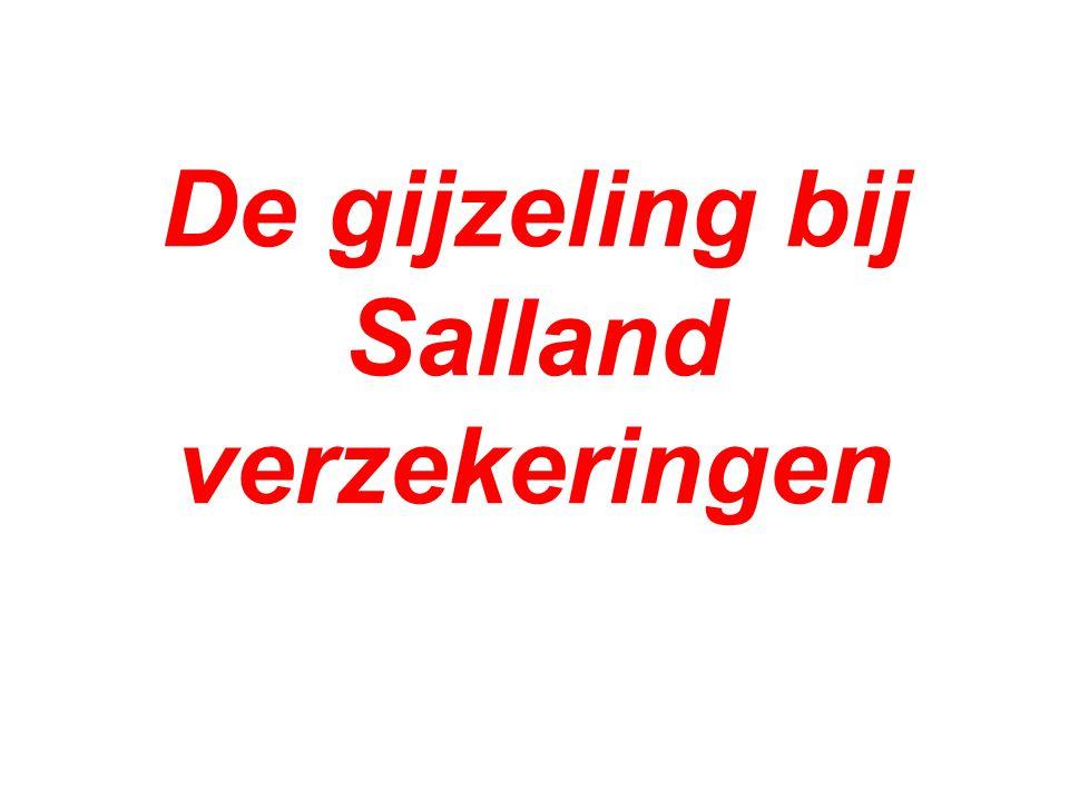 De gijzeling bij Salland verzekeringen