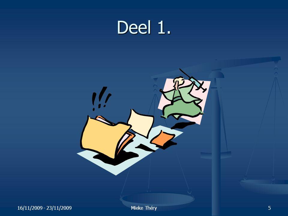16/11/2009 - 23/11/2009Mieke Théry26 2.2.Aandachtspunten .