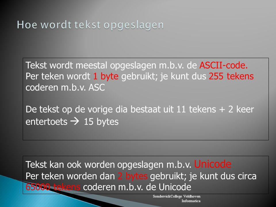 SondervickCollege Veldhoven Informatica Als je RGB-kleuren gebruikt geef je aan hoeveel rood, groen en blauw erin zit.