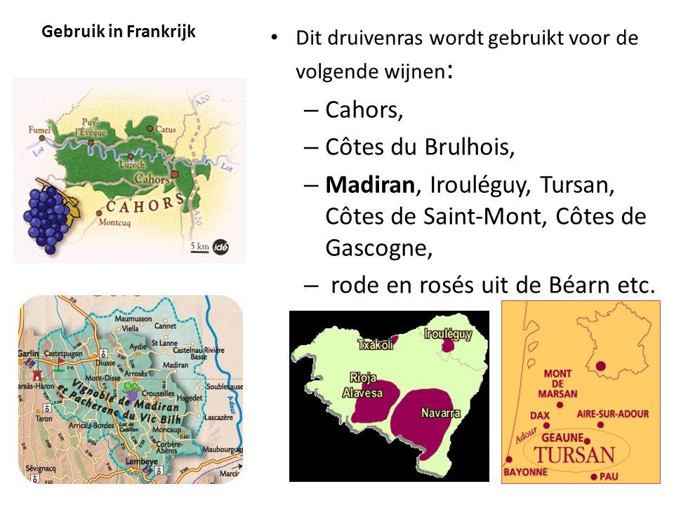 Gebruik in Frankrijk • Dit druivenras wordt gebruikt voor de volgende wijnen : – Cahors, – Côtes du Brulhois, – Madiran, Irouléguy, Tursan, Côtes de S